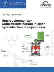 Untersuchungen zur Gutbettzerkleinerung in einer hydraulischen Stempelpresse