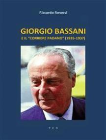"""Giorgio Bassani e il """"Corriere Padano"""" (1935-1937)"""