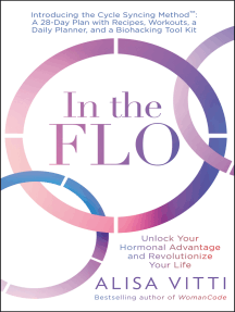 In the FLO: Unlock Your Hormonal Advantage and Revolutionize Your Life
