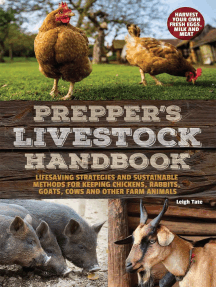 Prepper's Livestock Handbook: Lifesaving Strategies and Sustainable Methods for Keeping Chickens, Rabbits, Goats, Cows and other Farm Animals