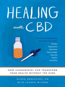 Healing with CBD: How Cannabidiol Can Transform Your Health without the High