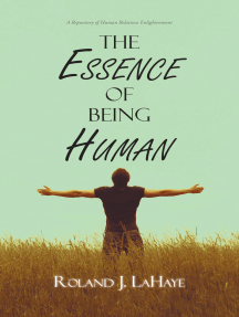 The Essence of Being Human: A Repository of Human Relations Enlightenment