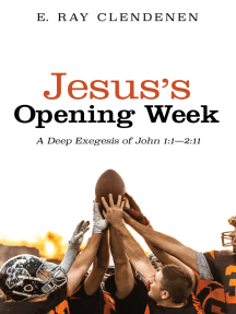 Jesus's Opening Week: A Deep Exegesis of John 1:1—2:11