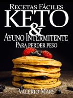 Recetas fáciles KETO & Ayuno Intermitente para perder peso