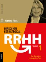 Dirección estratégica de RR.HH.: Vol. 1. Gestión por competencias