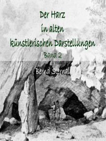 Der Harz in alten künstlerischen Darstellungen: Band 2