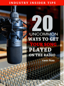 20 Uncommon Ways to Get Your Song Played on the Radio