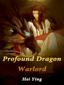 Profound Dragon Warlord: Volume 7