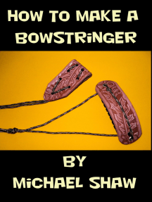 How to Make a Bowstringer