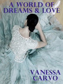 A World of Dreams & Love
