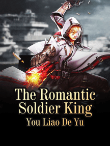 The Romantic Soldier King: Volume 16