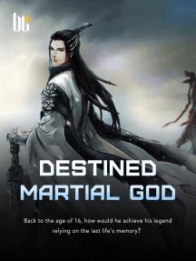 Destined Martial God: Book 21