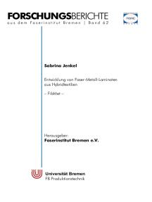 Entwicklung von Faser-Metall-Laminaten aus Hybridtextilien (FibMet): Schlussbericht zu IGF-Vorhaben Nr. 19300 N : Berichtszeitraum: 01.02.2017-31.07.2019