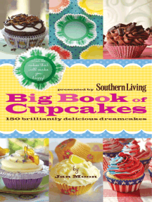 Southern Living Big Book of Cupcakes: 150 Brilliantly Delicious Dreamcakes