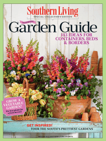 SOUTHERN LIVING Ultimate Garden Guide: 143 Ideas for Containers, Beds & Borders
