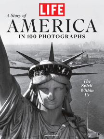 LIFE A Story of America in 100 Photos