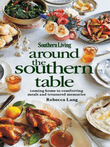 Southern Living Around the Southern Table: Coming home to comforting meals and treasured memories