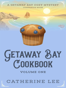 Getaway Bay Cookbook Volume 1: Getaway Bay Cozy Mystery Companion, #1