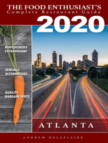 Atlanta - 2020: The Food Enthusiast's Complete Restaurant Guide