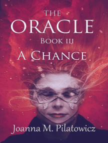 The Oracle III ~ A Chance: The Oracle, #3
