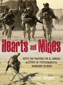Hearts and Mines: With the Marines in al Anbar: A Story of Psychological Warfare in Iraq