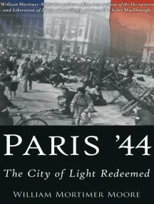 Paris '44: The City of Light Redeemed