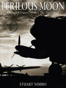 Perilous Moon: Occupied France, 1944—The End Game