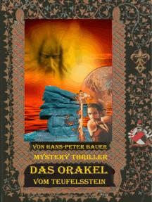 Das Orakel vom Teufelsstein