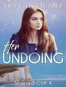 Her Undoing: Scarred Cliff, #4