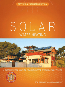 Solar Water Heating--Revised & Expanded Edition: A Comprehensive Guide to Solar Water and Space Heating Systems