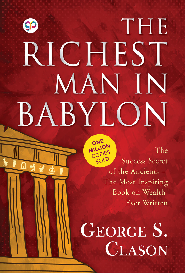 Read The Richest Man in Babylon Online by George S. Clason | Books