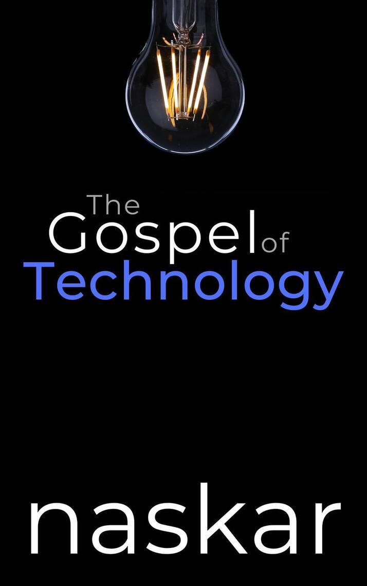 Read The Gospel Of Technology Online By Abhijit Naskar Books
