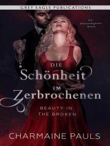 Beauty in the Broken – Die Schönheit im Zerbrochenen