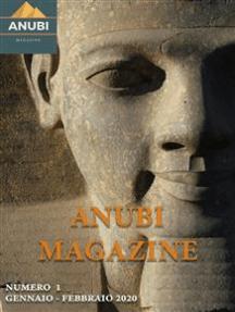 Anubi Magazine N° 1: Gennaio - Febbraio 2020