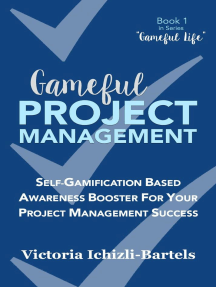 Gameful Project Management: Gameful Life, #1