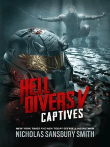 Hell Divers V: Captives