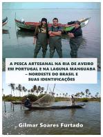 A Pesca Artesanal Na Ria De Aveiro Em Portugal E Na Laguna Manguaba - Nordeste Do Brasil E Suas Identificações