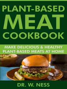 Plant-Based Meat Cookbook: Make Delicious & Healthy Plant-Based Meats at Home