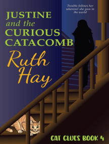 Justine and the Curious Catacomb: Cat Clues, #4