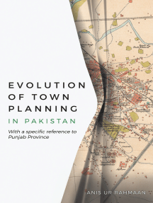 Evolution of Town Planning in Pakistan: With a Specific Reference to Punjab Province