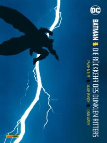 Batman: Dark Knight I: Die Rückkehr des Dunklen Ritters