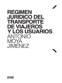 Régimen jurídico del transporte de viajeros y los usuarios