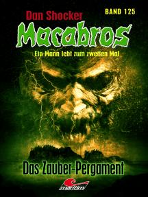 Dan Shocker's Macabros 125: Das Zauber-Pergament