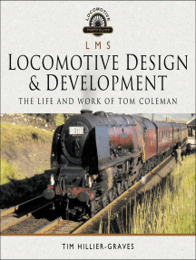 LMS Locomotive Design & Development: The Life and Work of Tom Coleman