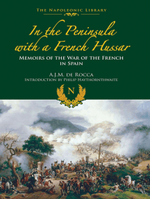 In the Peninsula with a French Hussar: Memoirs of the War of the French in Spain