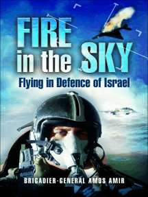 Fire in the Sky: Flying in Deference of Israel
