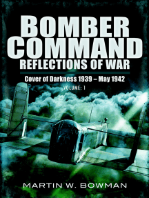 Bomber Command: Reflections of War, Volume 1: Cover of Darkness, 1939–May 1942