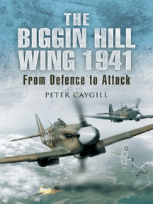 The Biggin Hill Wing, 1941: From Defence to Attack