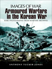 Armoured Warfare in the Korean War