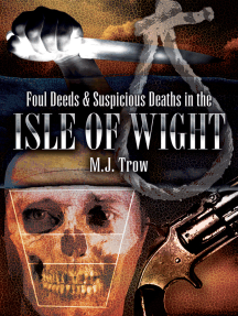 Foul Deeds & Suspicious Deaths in Isle of Wight